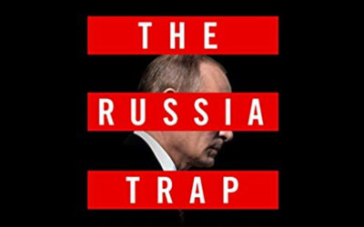 The Russian Trap: How our Shadow War with Russia Could Spiral into Nuclear Catastrophe
