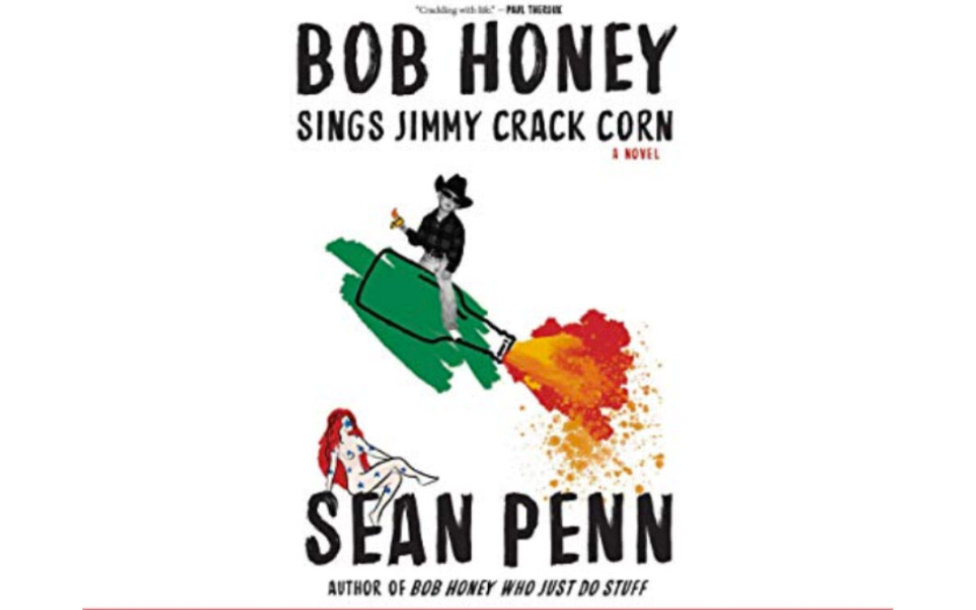 Bob Honey Sings Jimmy Crack Corn by Sean Penn